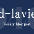 Weekly d-lavie Vol.40:ラグビーW杯と他人の時間を浪費させる人ほど収入が低いetc.
